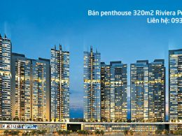 Cần bán căn hộ penthouse Riviera Point quận 7, diện tích 320m2, nhà thô, view đẹp nhất khu dự án.